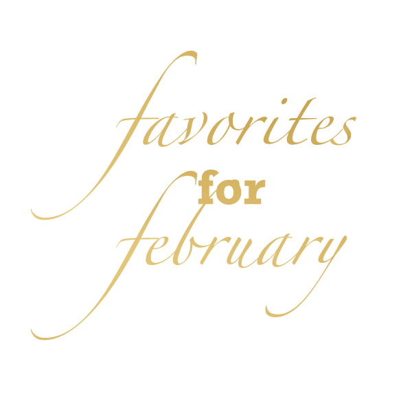 Favorites for February